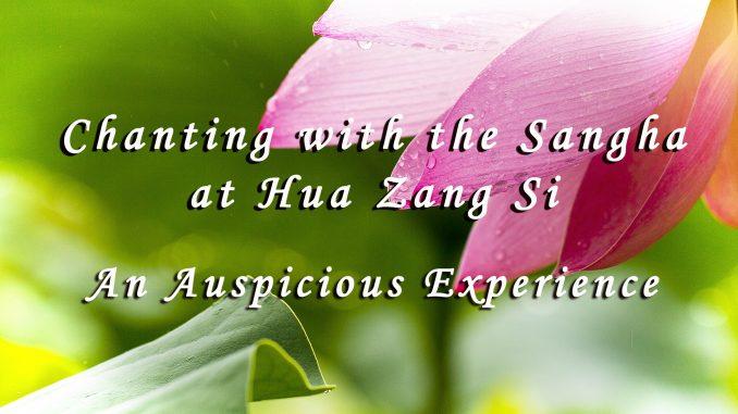 Chanting-with-the-Sangha-at-Hua-Zang-Si.jpg