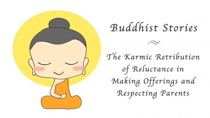 the-karmic-retribution-of-reluctance-in-making-offerings-and-respecting-parents-678x381