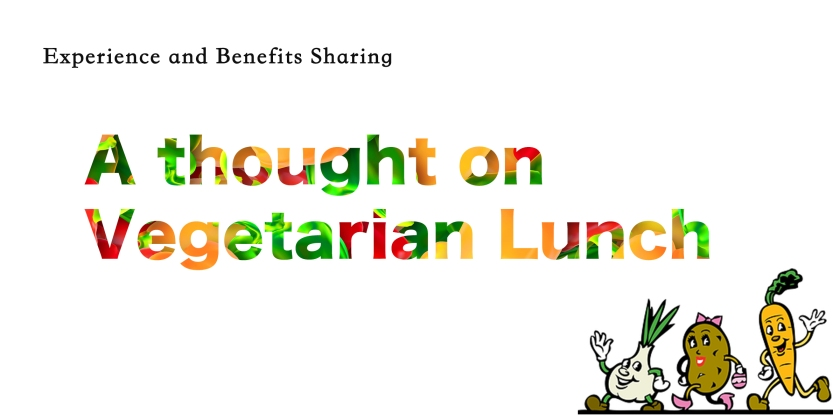 A thought on Vegetarian Lunch