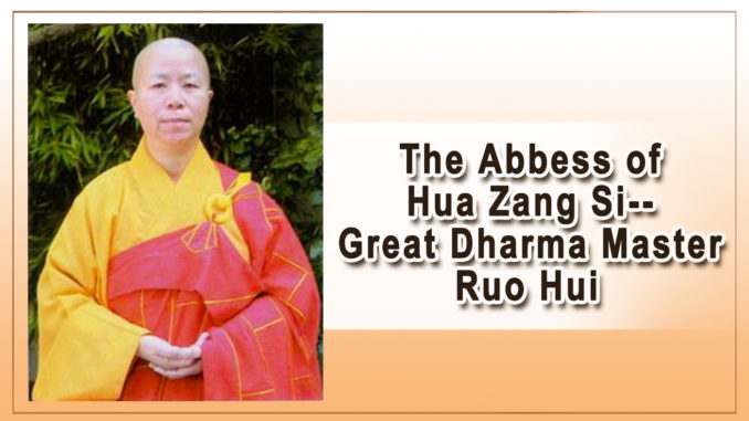 The Abbess of Hua Zang Si–Great Dharma Master Ruo Hui-1