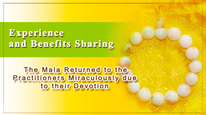 The Mala Returned to the Practitioners Miraculously-1